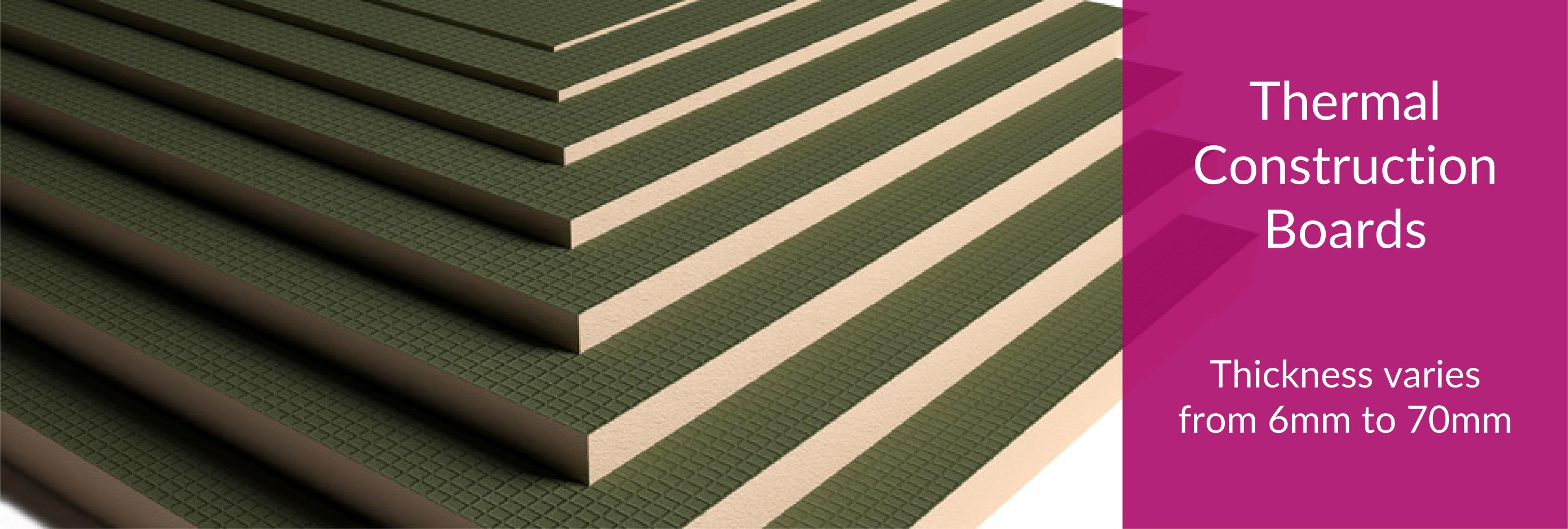 Thermal Construction Boards